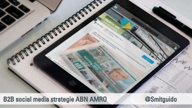 B2B social media strategie ABN AMRO @Smitguido