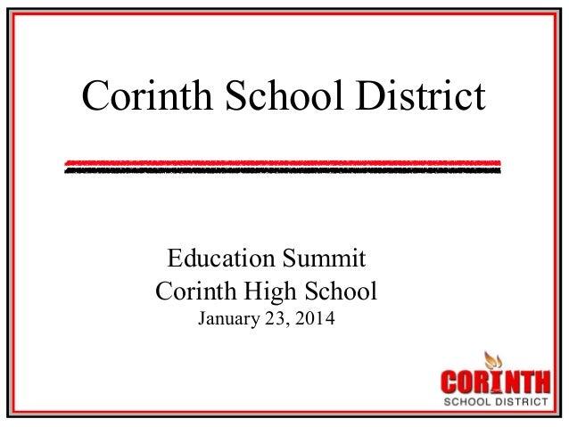 Corinth Education Summit - Jan. 23, 2014 Slide 2