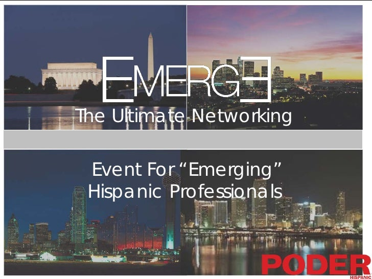 "The Ultimate Networking Event For ""Emerging"" Hispanic Professionals"