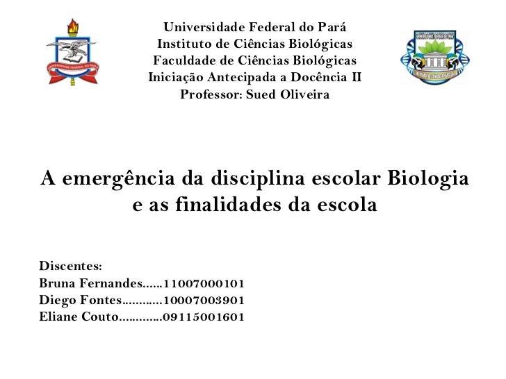 Universidade Federal do Pará                    Instituto de Ciências Biológicas                   Faculdade de Ciências B...