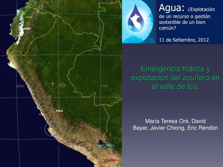 Agua:        ¿Explotación          de un recurso o gestión          sostenible de un bien          común?          11 de S...