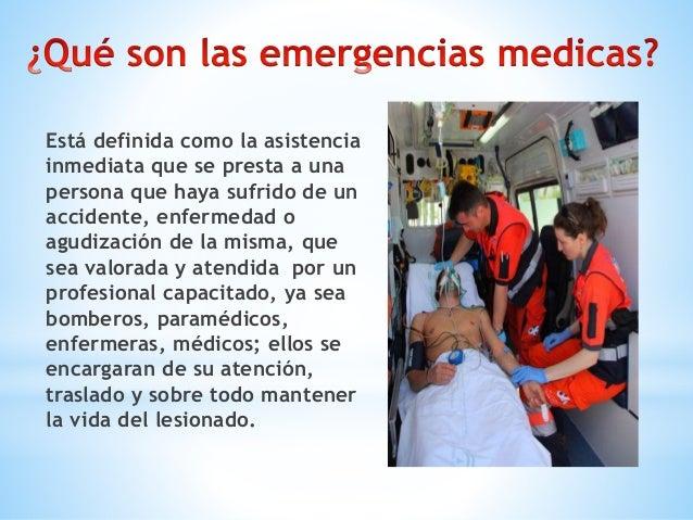 Los términos que se deben considerar para el diagnóstico de emergencia médica son variados y cada autor considera los suyo...