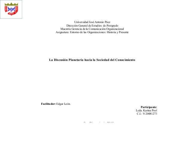 Universidad José Antonio Páez Dirección General de Estudios de Postgrado Maestría Gerencia de la Comunicación Organizacion...
