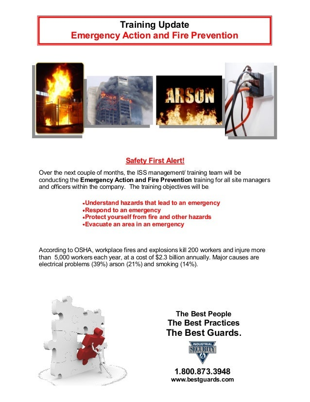 Training Update           Emergency Action and Fire Prevention                               Safety First Alert!Over the n...