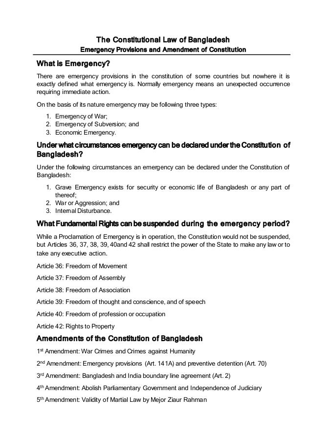 The Constitutional Law of Bangladesh Emergency Provisions and Amendment of Constitution What is Emergency? There are emerg...