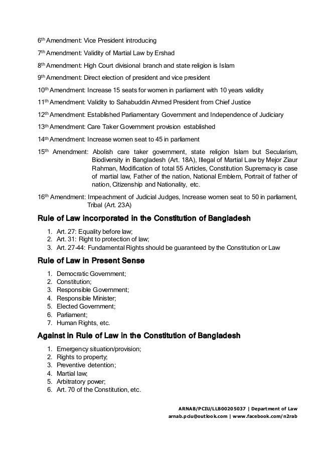 6th Amendment: Vice President introducing 7th Amendment: Validity of Martial Law by Ershad 8th Amendment: High Court divis...