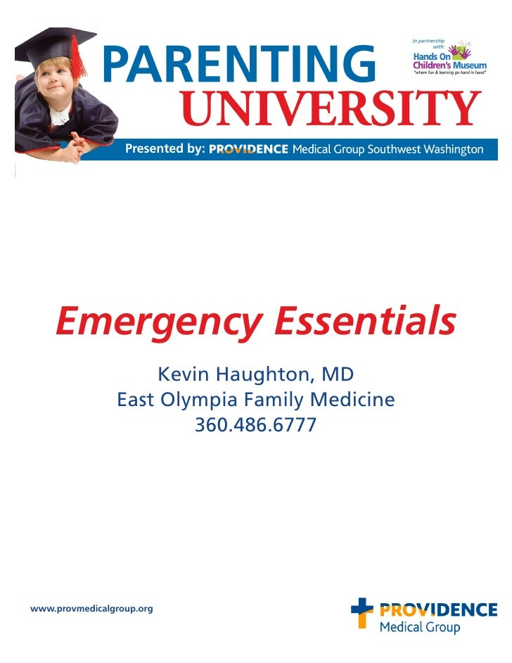 Emergency Essentials                     Kevin Haughton, MDEmergency Supplies                East Olympia Family Medicine ...