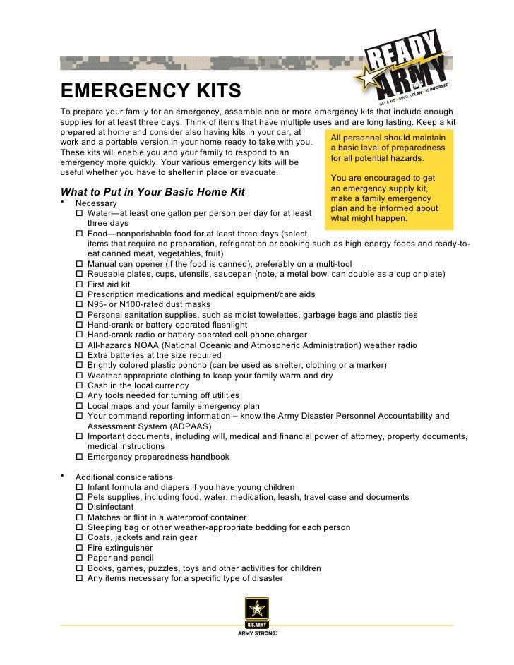 EMERGENCY KITSTo prepare your family for an emergency, assemble one or more emergency kits that include enoughsupplies for...