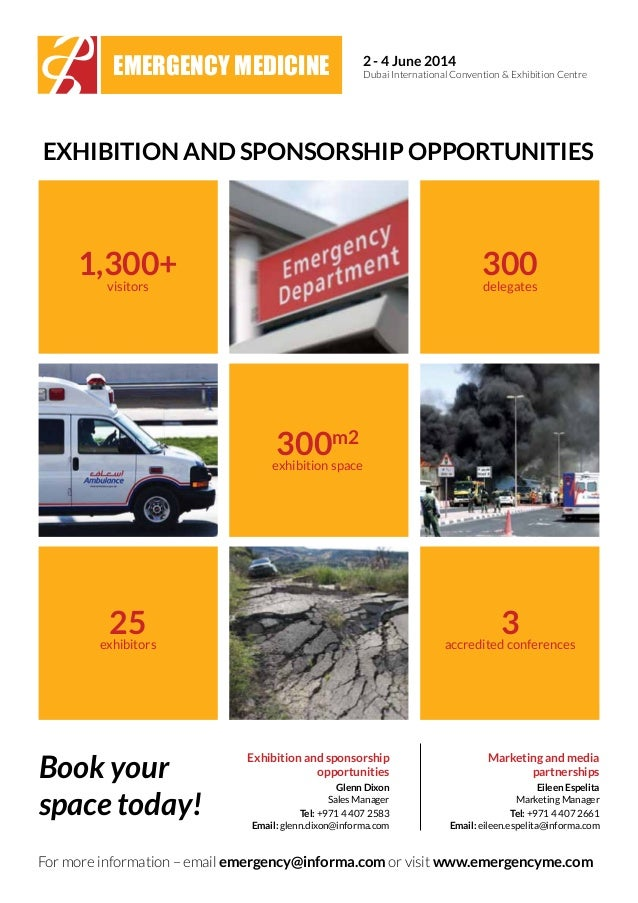 2 - 4 June 2014 Dubai International Convention & Exhibition Centre For more information – email emergency@informa.com or v...