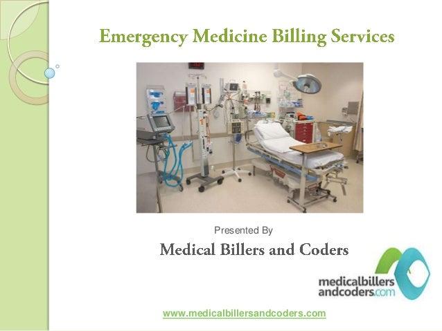 Presented By www.medicalbillersandcoders.com
