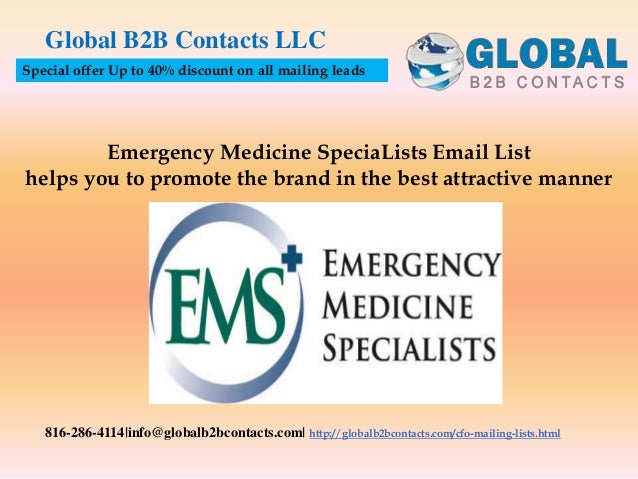 Emergency Medicine SpeciaLists Email List helps you to promote the brand in the best attractive manner Global B2B Contacts...