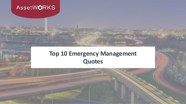 Top 10 Emergency Management Quotes