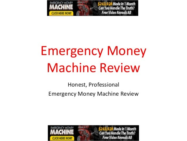Emergency Money Machine Review       Honest, Professional Emergency Money Machine Review