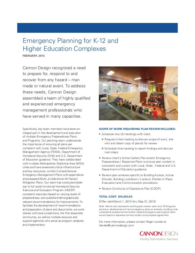 Emergency Planning for K-12 andHigher Education ComplexesFEBRUary, 2013Cannon Design recognized a needto prepare for, resp...