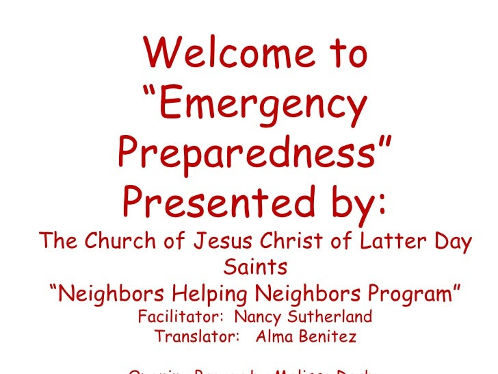 """Welcome to        """"Emergency       Preparedness""""       Presented by:The Church of Jesus Christ of Latter Day              ..."""
