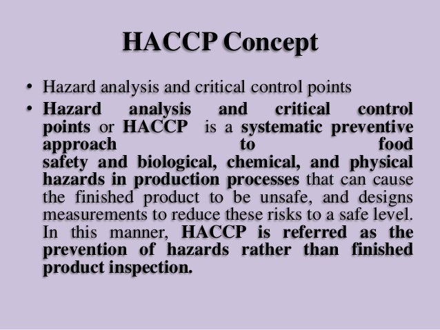 the concept of haccp and risk analysis biology essay Guidebook for the preparation of haccp plans united states department of agriculture food safety and inspection principle 1 - conduct a hazard analysis.