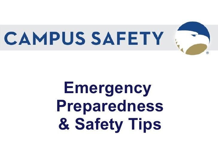 Emergency  Preparedness & Safety Tips