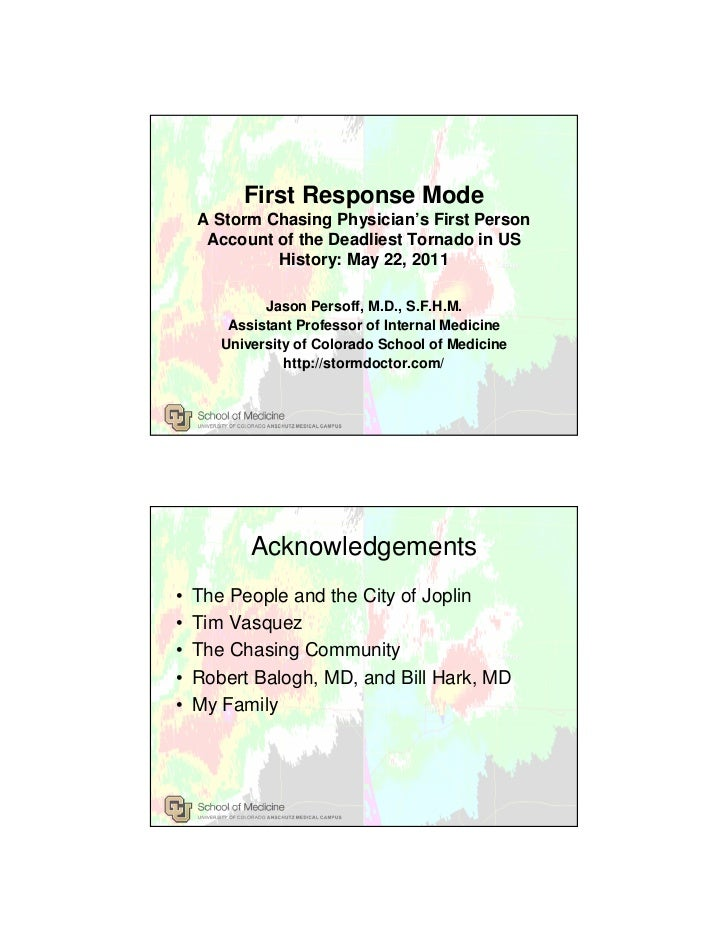 First Response Mode    A Storm Chasing Physician's First Person     Account of the Deadliest Tornado in US             His...