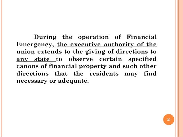 During the operation of Financial Emergency, the executive authority of the union extends to the giving of directions to a...