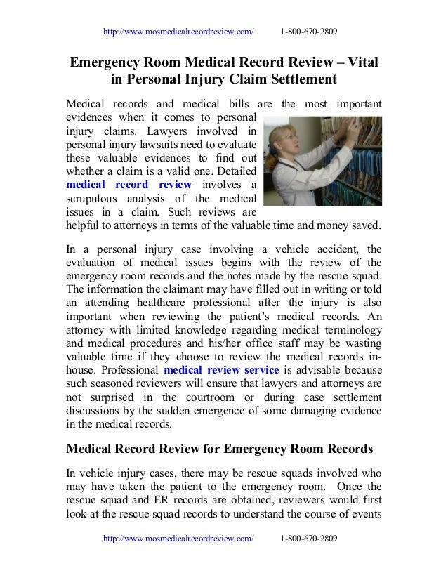 http://www.mosmedicalrecordreview.com/  1-800-670-2809  Emergency Room Medical Record Review – Vital in Personal Injury Cl...