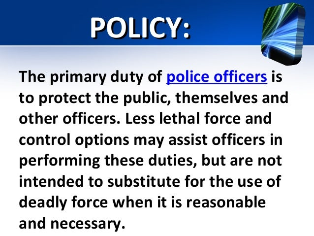 18 policypolicy the primary duty of police officers