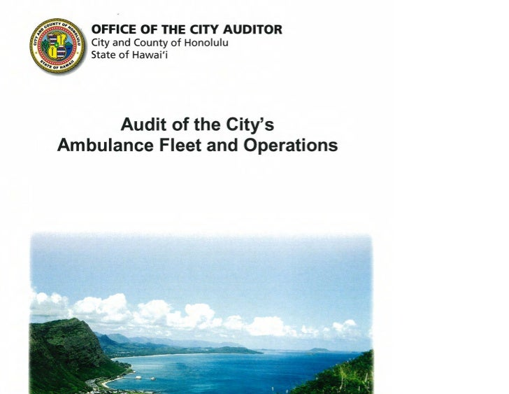 Audit of the City's AmbulanceFleet and Operations              A Report to the              Mayor              and the    ...