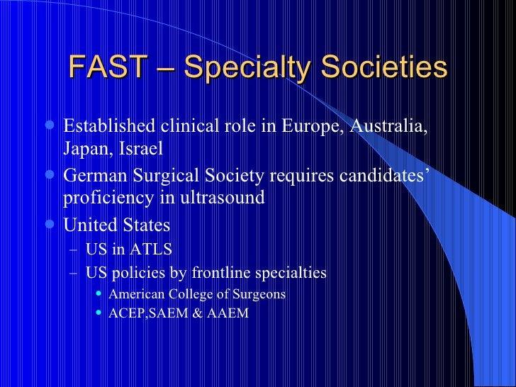 FAST – Specialty Societies <ul><li>Established clinical role in Europe, Australia, Japan, Israel </li></ul><ul><li>German ...