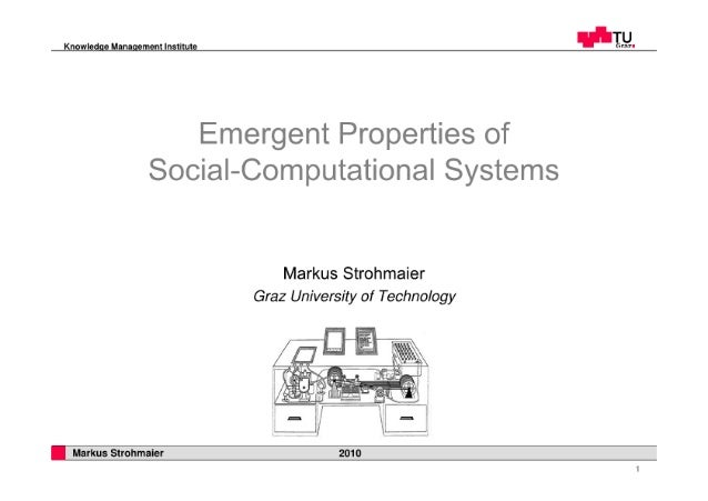 Emergent properties of social-computational systems