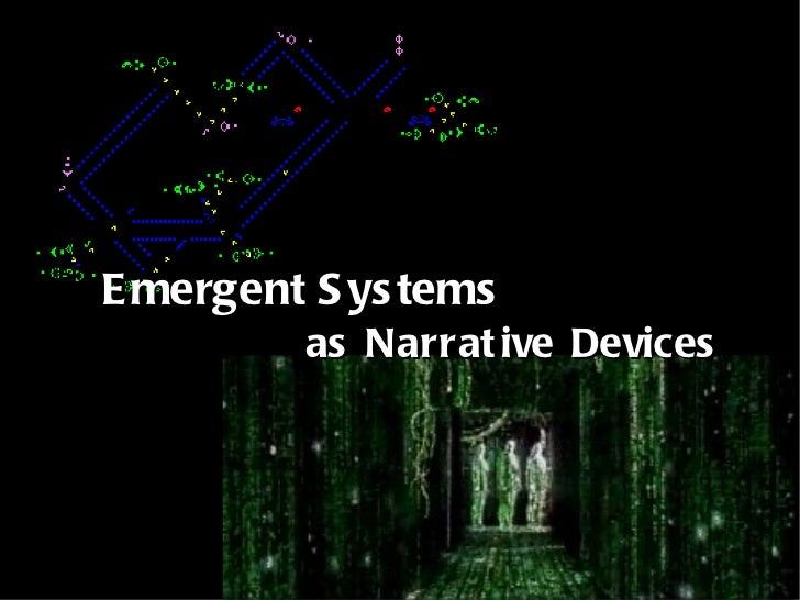 Emergent Systems as Narrative Devices
