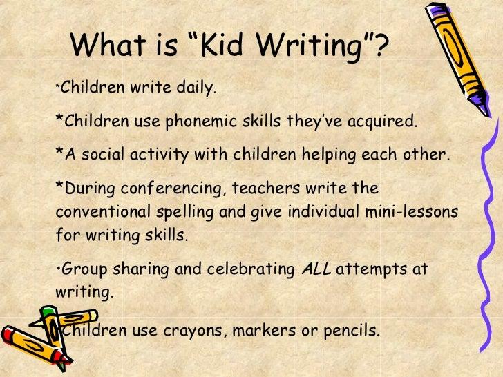 Emergent Writing In The Kindergarten Classroom[1]