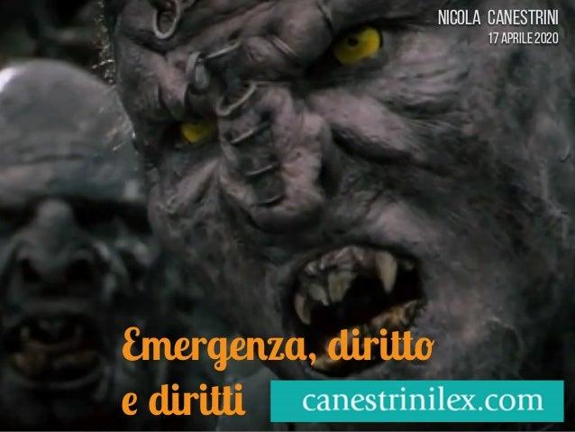 Nicola Canestrini 17 aprile 2020 Emergenza, diritto e diritti