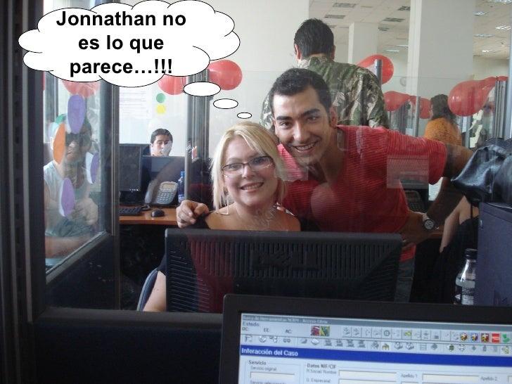 Jonnathan no es lo que parece…!!!