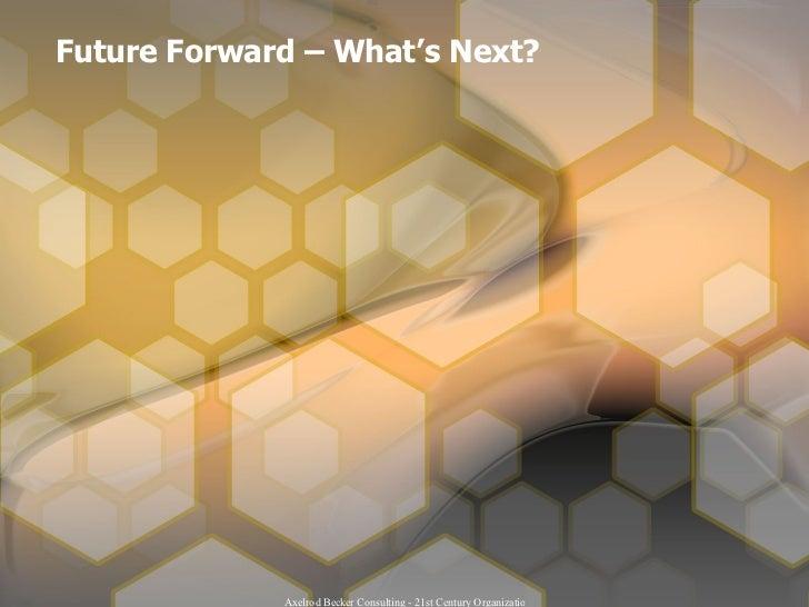 Future Forward – What's Next?