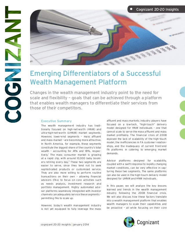 • Cognizant 20-20 Insights  Emerging Differentiators of a Successful Wealth Management Platform Changes in the wealth man...