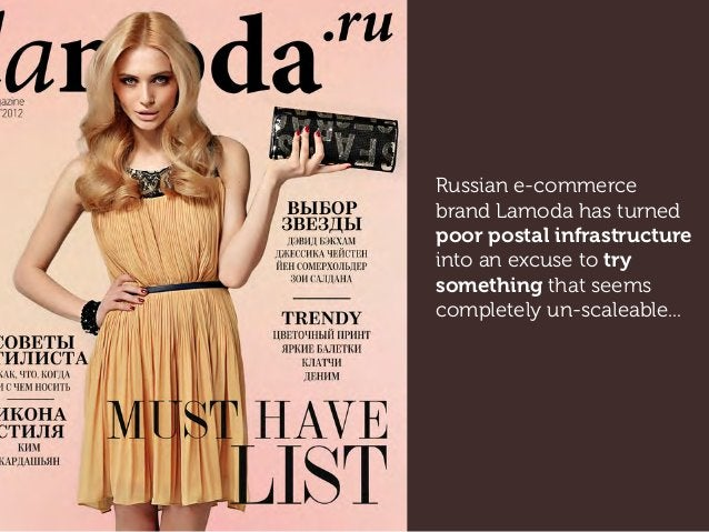Russian e-commerce brand Lamoda has turned poor postal infrastructure into an excuse to try something that seems completel...
