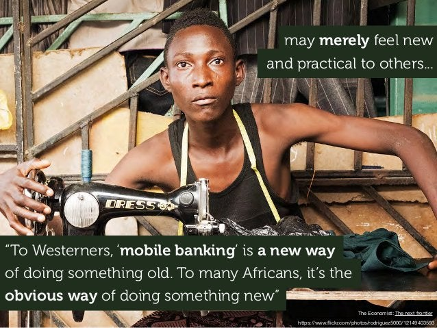 """https://www.flickr.com/photos/rodriguez5000/12149403593 The Economist: The next frontier """"To Westerners, 'mobile banking' i..."""