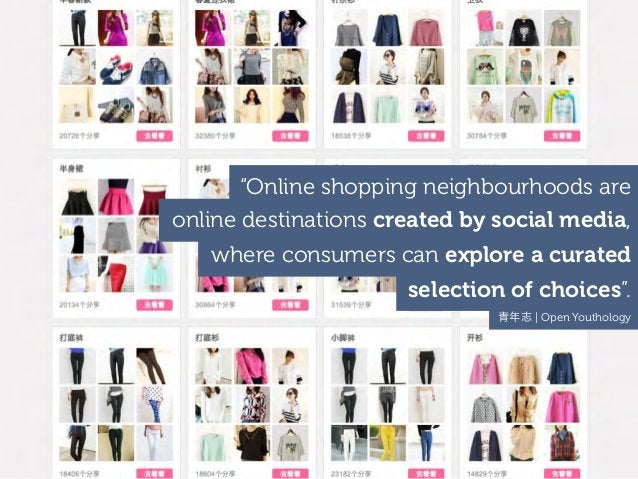 """""""Online shopping neighbourhoods are online destinations created by social media, where consumers can explore a curated sel..."""