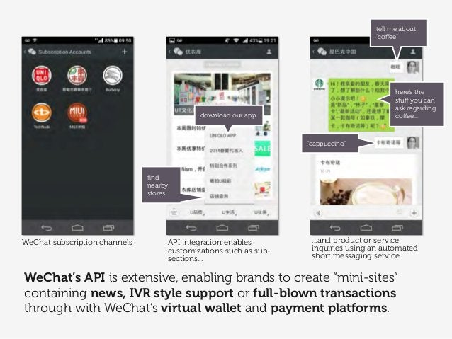 """WeChat's API is extensive, enabling brands to create """"mini-sites"""" containing news, IVR style support or full-blown transac..."""