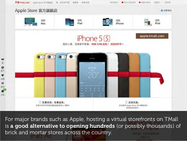 For major brands such as Apple, hosting a virtual storefronts on TMall is a good alternative to opening hundreds (or possi...