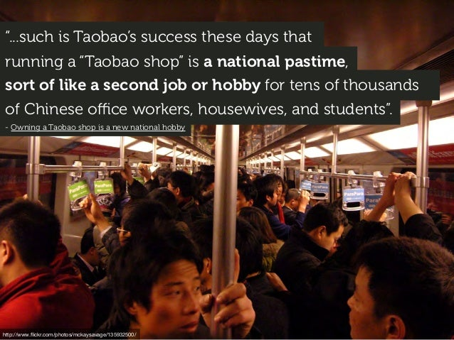 """...such is Taobao's success these days that running a ""Taobao shop"" is a national pastime, sort of like a second job or h..."