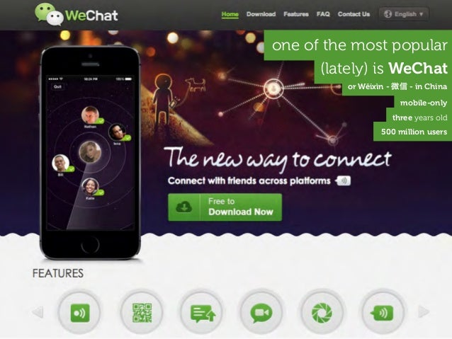 one of the most popular (lately) is WeChat three years old 500 million users or Wēixìn - 微信 - in China mobile-only