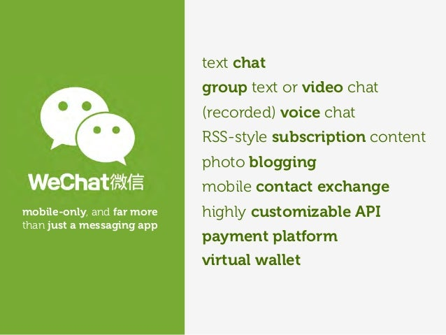 (recorded) voice chat RSS-style subscription content mobile contact exchange highly customizable API payment platform text...