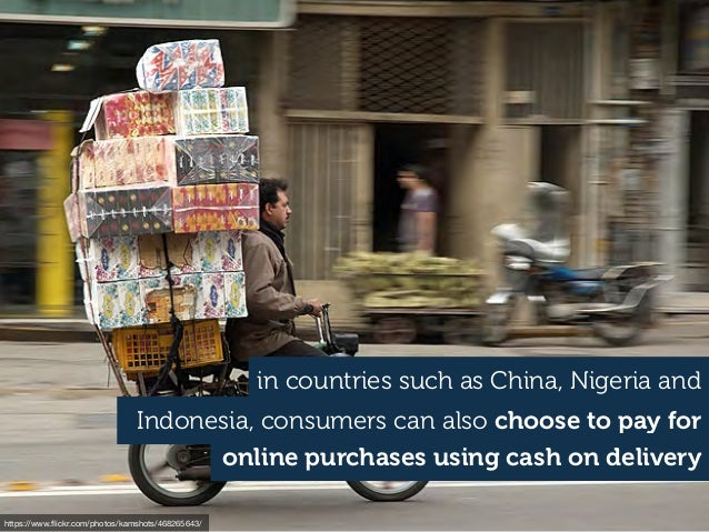 Indonesia, consumers can also choose to pay for https://www.flickr.com/photos/kamshots/468265643/ in countries such as Chin...