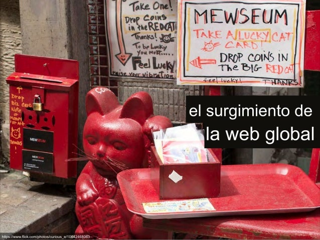 El surgimiento de la web global (The emerging global web spanish translation)