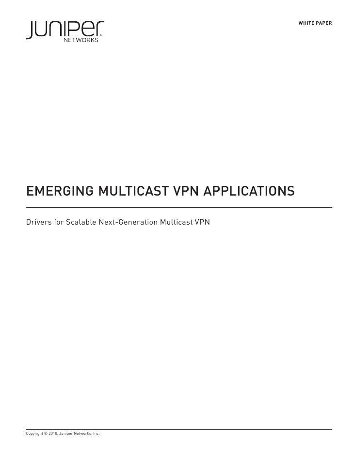 Emerging  Multicast  VPN  Applications