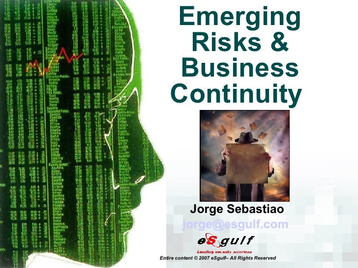 Emerging Risks & Business Continuity  Jorge Sebastiao [email_address]