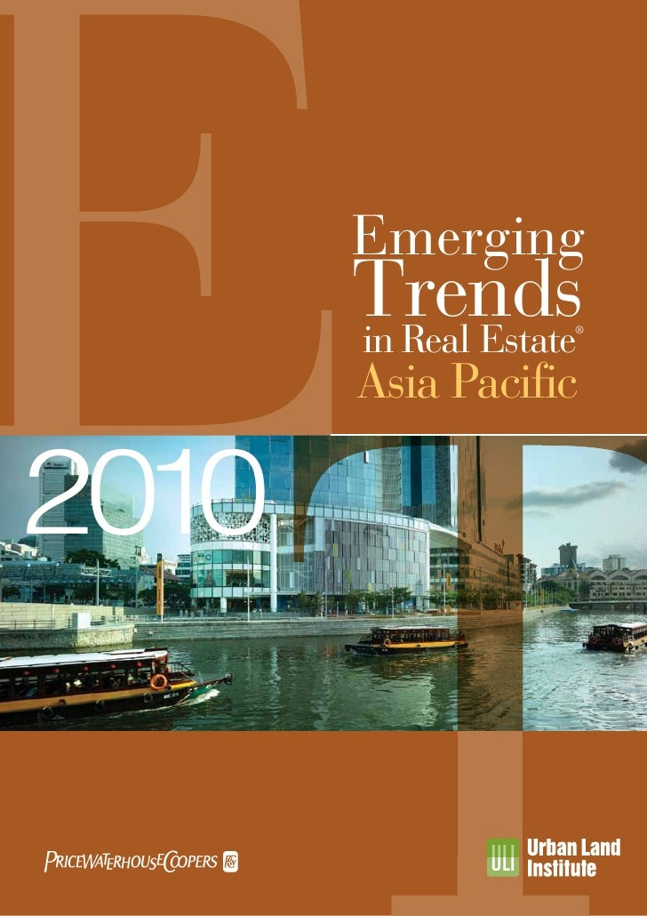 Emerging        Trends        in Real Estate                     ®            Asia Pacific  2010