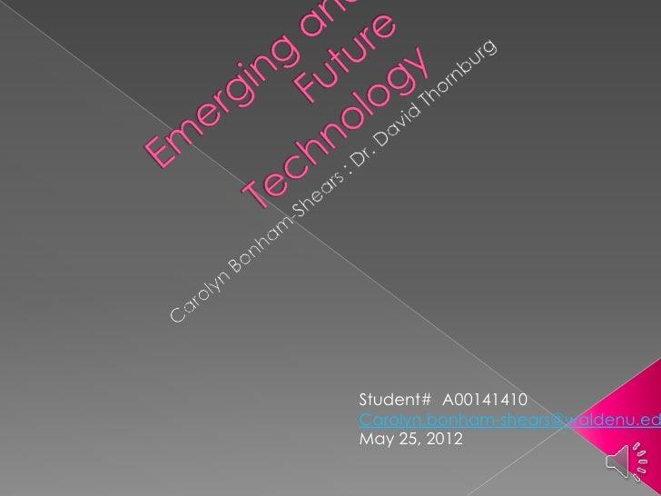 Student# A00141410Carolyn.bonham-shears@waldenu.edMay 25, 2012