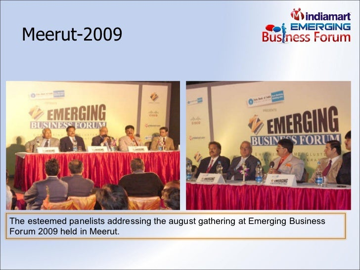 Meerut-2009 The esteemed panelists addressing the august gathering at Emerging Business Forum 2009 held in Meerut.