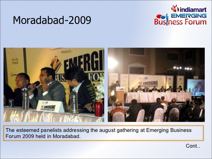 Moradabad-2009 Cont.. The esteemed panelists addressing the august gathering at Emerging Business Forum 2009 held in Morad...